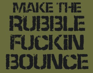 Make_The_Rubble_Bounce
